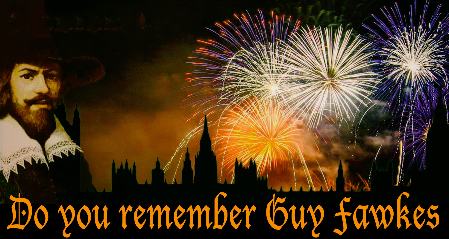 Do you remember Guy Fawkes